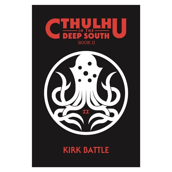 Cthulhu in the Deep South Book 2 Cover